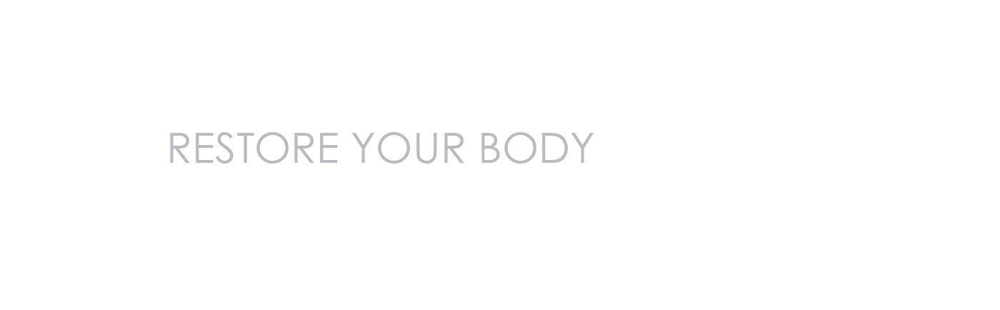 Restore Your Body